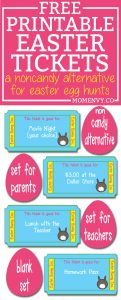 Free printable Easter tickets. A great non-candy alternative for Easter Egg hunts. There is a set for parents, teachers, and a blank set to create your own. They're quick and easy to print and cut.