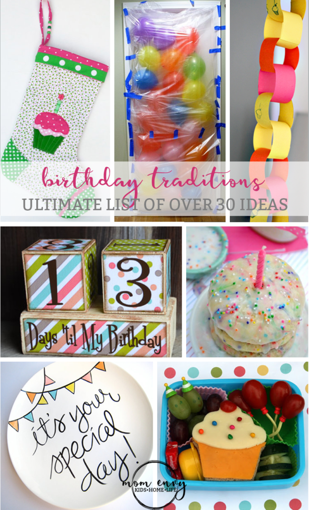 birthday traditions ultimate list mom envy