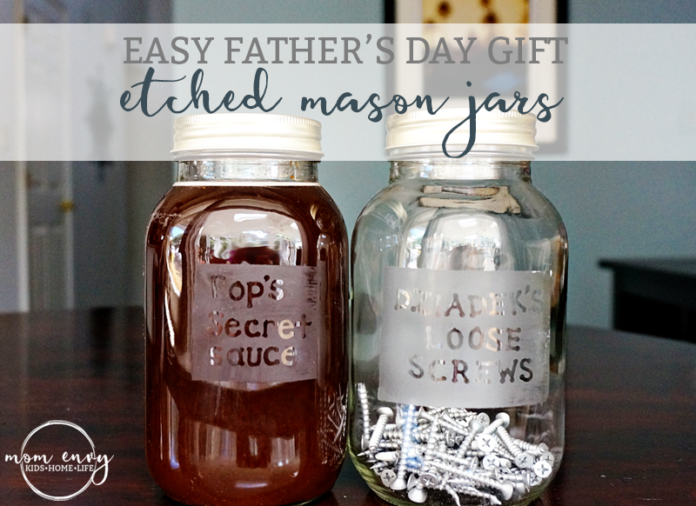 etched glass mason jars fathers day mom envy