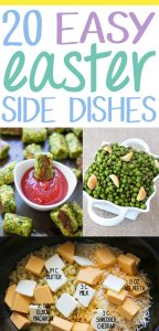 Easy Easter Side Dishes. Don't spend your entire Easter Sunday stuck in the kitchen. Pick a couple of super easy Easter side dishes for easier entertaining. 20 recipes included. #easter #easterrecipes