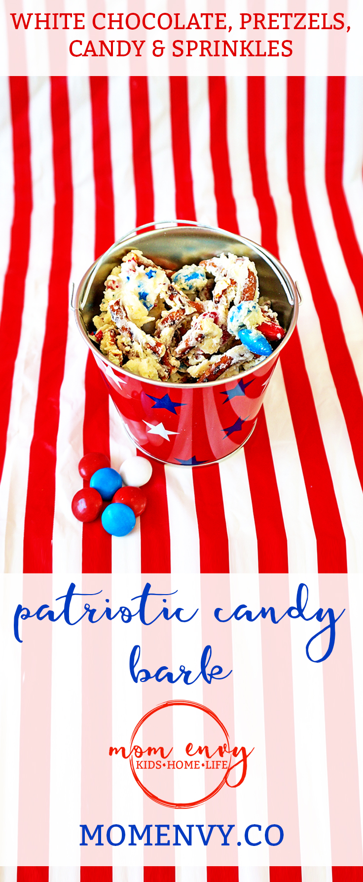 White Chocolate Pretzel Bark. Patriotic dessert. Candy bark. Patriotic Bark. Candy Bark. Mom Envy.