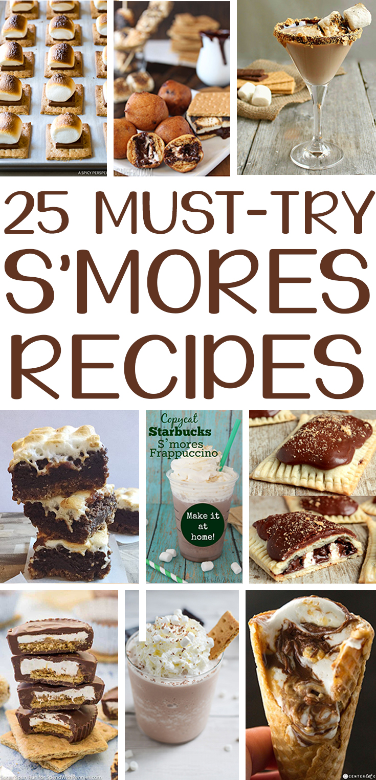 S'mores Recipes. Check out this round-up of 25 Must-Try s'mores recipes that are perfect for summer entertaining.