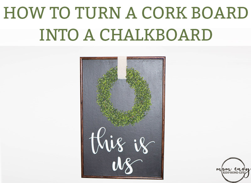 How to turn a Cork Board Into a Chalkboard. Corkboard makes a great chalkboard. DIY inexpensive wall art. Farmhouse wall art. DIY farmhouse art. #farmhouse #DIY #wallart #decor