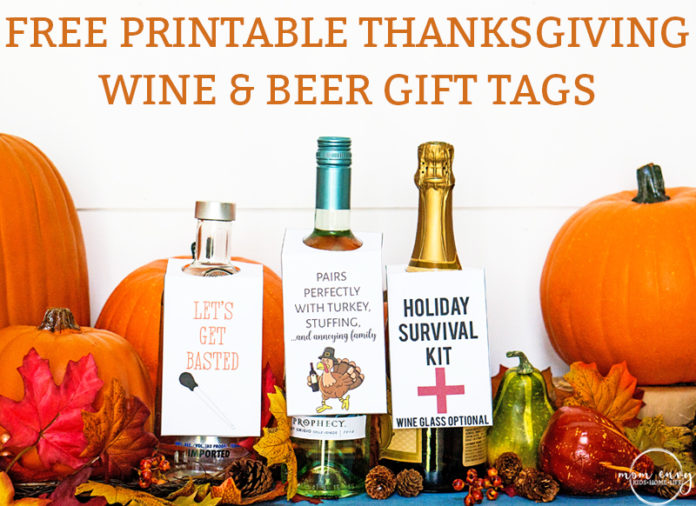 Free printable Thanksgiving wine gift tags & beer tags. Download 3 free printable gift tags for wine hostess gift. Three funny gift tags for friends. #thanksgiving #freeprintables #giftideas #thanksgivinggift