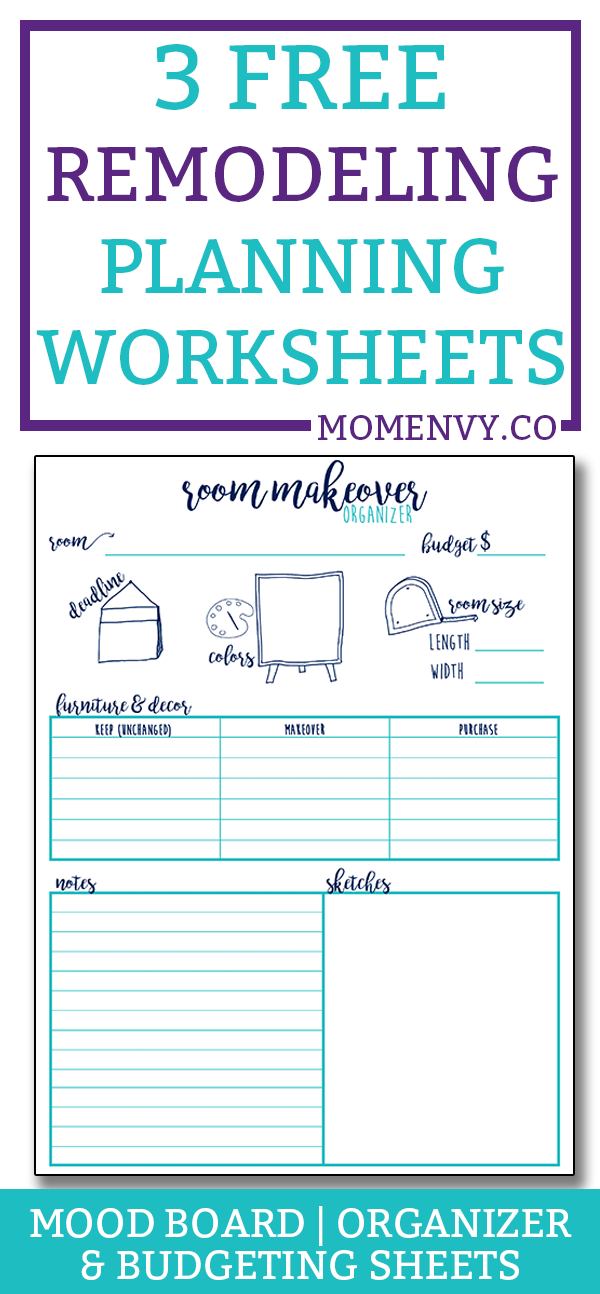 Remodeling Planner - 3 worksheets to help plan your next makeover. Makeover budgeting sheet, remodel mood board planner, and remodeling planner worksheet. #DIY #planning #freeprintables #roommakeover