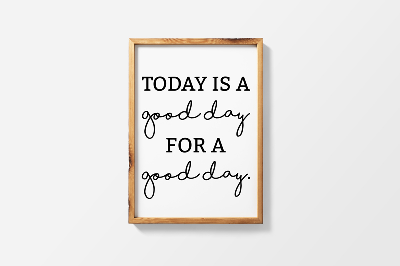 photograph about Today is a Good Day for a Good Day Printable known as Farmhouse Printables Nowadays is a Fantastic Working day for a Optimistic Working day