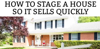How to Stage a House - How to Prepare a House to Sell. Learn these simple tips for how to stage your house so it will sell quickly. #homedecor #buyingandselling #hgtv