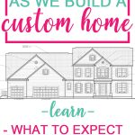 Follow along as we build a custom home (including an in-law suite attached). Learn what to expected, the added costs, and much, much more.