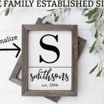 Family established signs. Download these free personalized family wall art today and make farmhouse style wall art for your home or a friend's as a gift. It would make a great anniversary or wedding gift. Just print and frame! #wallart #freeprintable #farmhousestyle