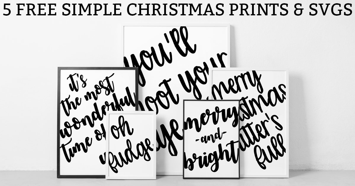 Free Christmas Printables. Download these 5 simple Christmas prints and SVGs. They're simple enough to go with any design. #cricutcrafts #christmascrafts #freeprintables