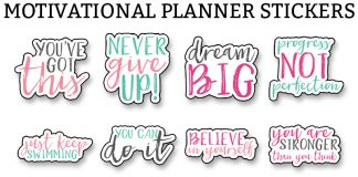 Motivational stickers. Download these free motivational planner stickers to help encourage you to meet your goals and resolutions. #plannerlovers #planner #resolutions #goals