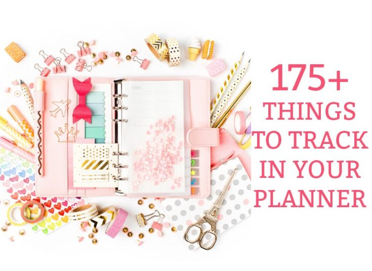 Things to Track in your Planner