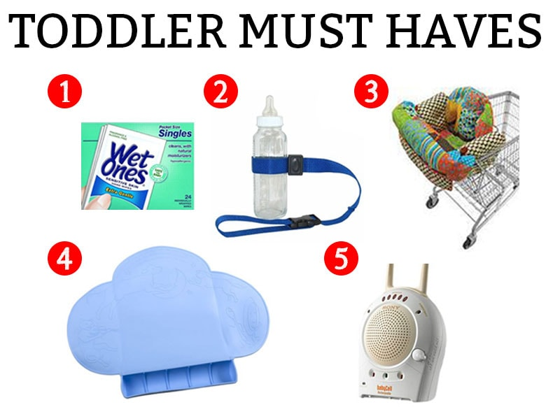 Toddler must haves - pictures of various items for toddlers to make raising toddlers easier.