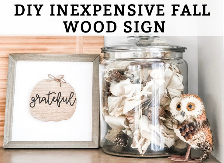 DIY Inexpensive Fall Wood Sign