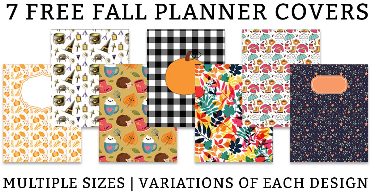 Picture of various fall planner and fall binder covers. There are 7 covers in a line across the middle. They have pumpkin designs, witch designs, black and white design, and fall floral colors. There is the title, 7 Free Fall Planner covers at the top and Multiple sizes and variations of each design at the bottom in black text.