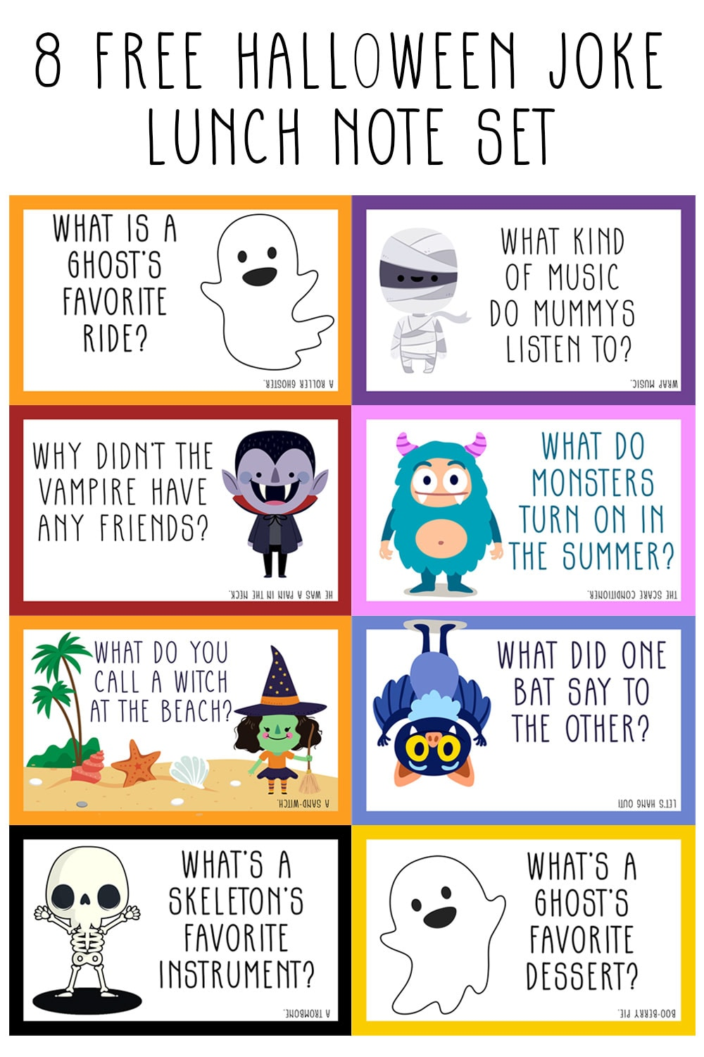 Pictures of fall themed lunch note cards made to print and cut for a lunchbox. There are clip art images including a ghost, mummy, vampire, monster, witch on a beach, bat, another ghost, and a skeleton. Each rectangle has an image and a funny joke on it.