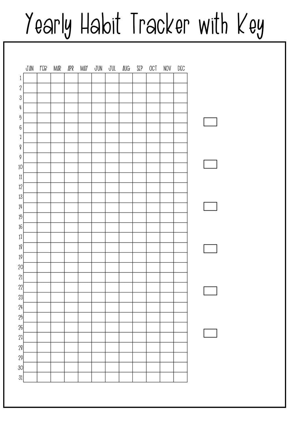 Picture of a yearly habit tracker with the days of the month running down the left side and the months at the top of the graph. There are five boxes to the right for a key.