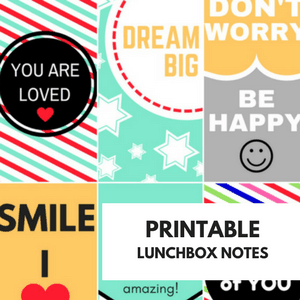 Back to School - Printable Lunchbox Notes for lunches