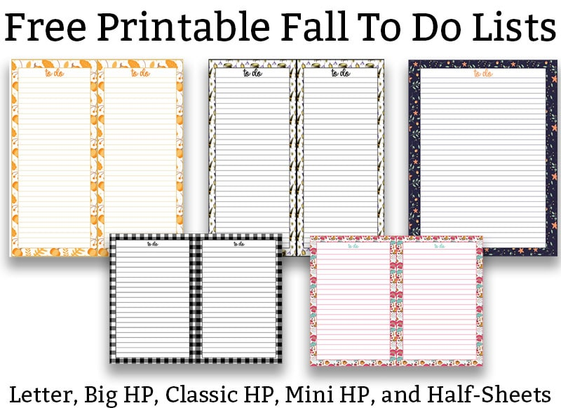 The title in black runs across the top: free printable fall to do lists. Underneath of that, it has 7 different designed to do lists with fall themed backgrounds including pumpkins, leaves, fall flowers, etc. At the bottom in black text, it says: Letter, Big HP, CLassic HP. Mini HP, and Half Sheets.
