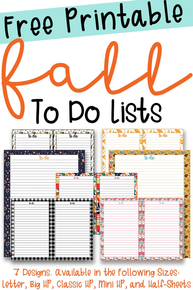 The title at the top if free printable fall to do lists. Underneath of that, is pictures of various to do lists with fall themed backgrounds (pumpkins, witches brew, coffee mugs, etc.) The word fall in the title is in orange script. The remainder of the text in the title is in black. The very bottom of the picture says 7 designs available in sizes letter, Big HP, Classic HP, mini HP, half sheets.