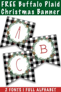 Free Buffalo Plaid Christmas banner is at the top of the image. Under that are 3 buffalo plaid in black and white pennants with the letters, A, B, and C on them in red text.