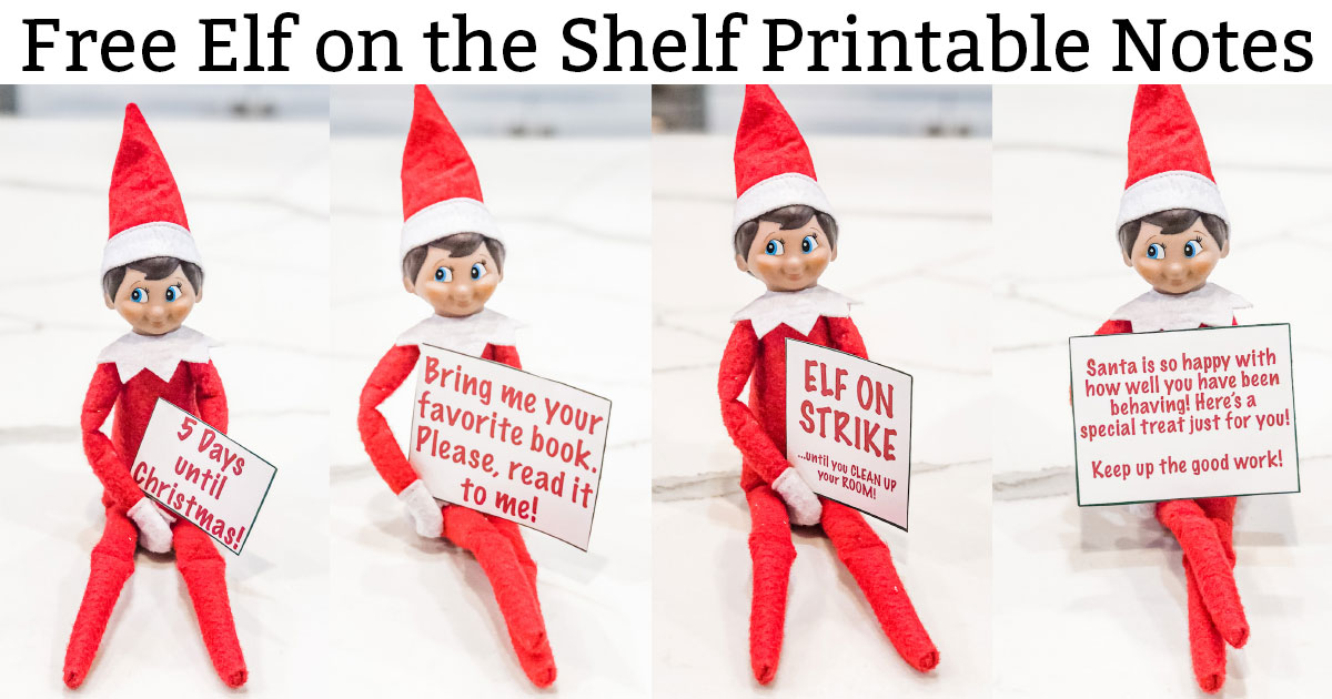 Free Elf on the Shelf Printable Notes is at the top in black text on a white background. Underneath are multiple red and white elves sitting with various printed notes.