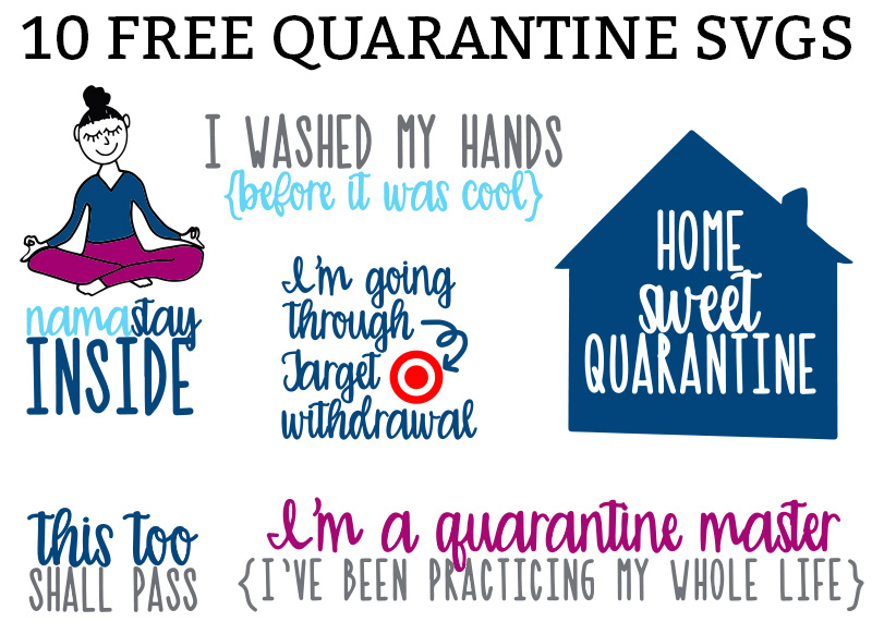 Free Quarantine SVGs - 10 Cut Files to Keep you Busy ...