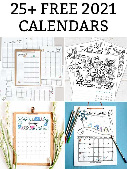 black text on a white background at the top stating 25 free 2021 calendars. Underneath of that are 4 different 2021 calendars. The top left calendar is a seasonal calendar represented on a brown clipboard, the top right calendar is black and white coloring page design, the bottom left calendar is a floral calendar printed and placed on a brown clipboard, and the bottom right calendar is a child's coloring calendar in black and white on a blue background with colored pencils to the right and left of the page.